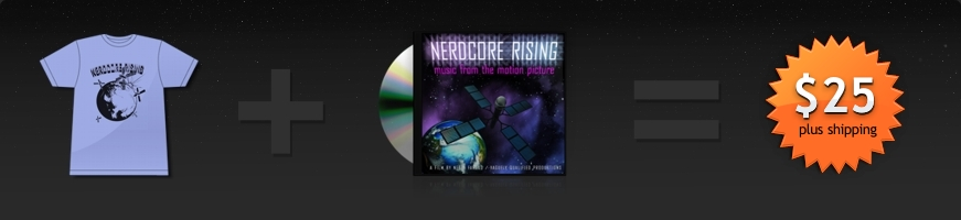 Get a Nerdcore Rising T-Shirt plus a copy of the Nerdcore Rising Soundtrack for only $25